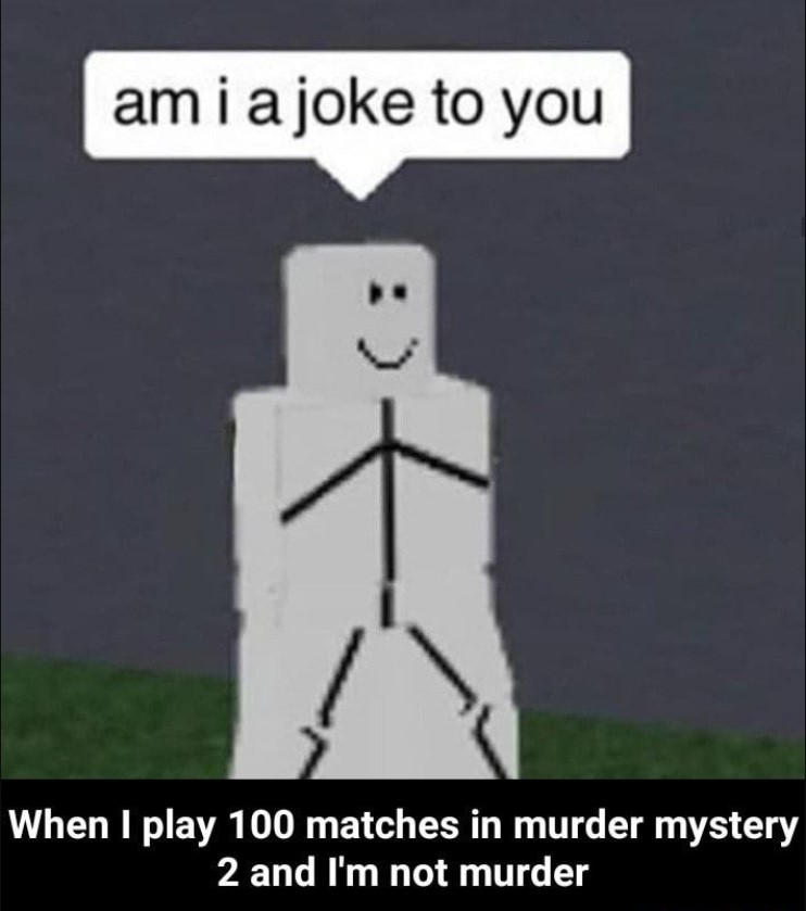 Murder Mystery 2 Funny Memes
